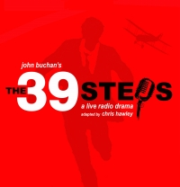 THEATRE: The 39 Steps - A Live Radio drama